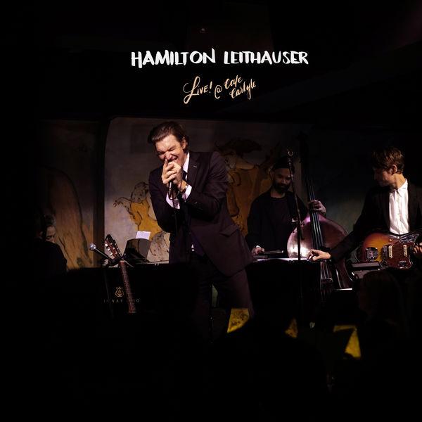 Hamilton Leithauser|Live! at Café Carlyle (Live at Café Carlyle, 2020)