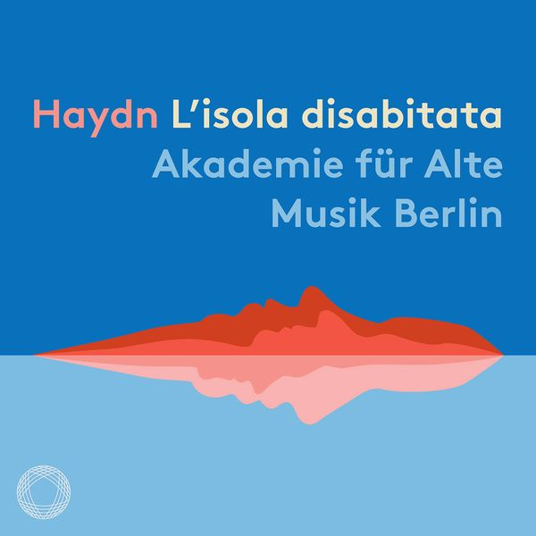 Bernhard Forck - Haydn: L'isola disabitata, Hob. XXVIII:9