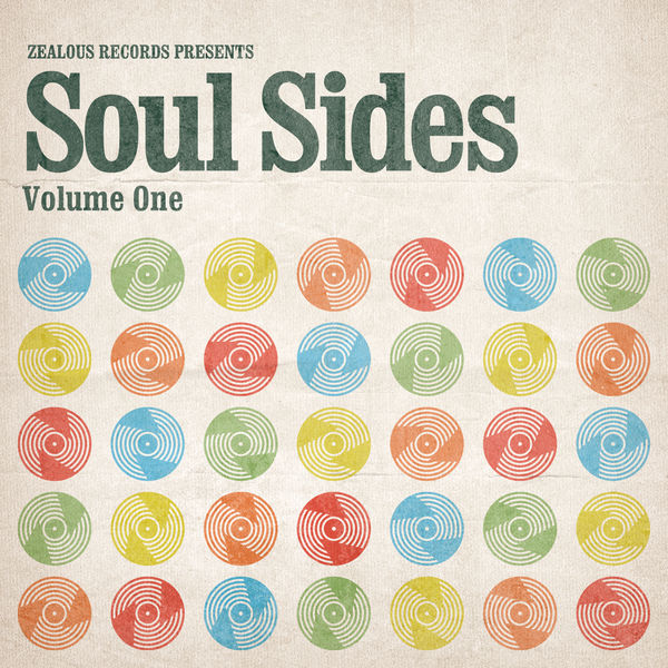 Various Artists - Zealous Records Presents: Soul Sides Volume One