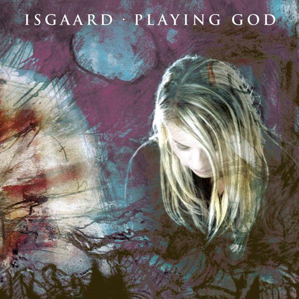 Isgaard - Playing God (Single Edit)