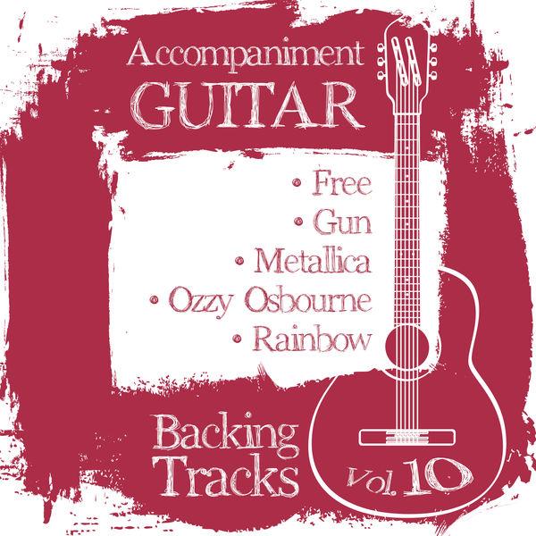 BT Band - Accompaniment Guitar Backing Tracks (Free / Gun / Metallica / Ozzy Osbourne / Rainbow), Vol.10