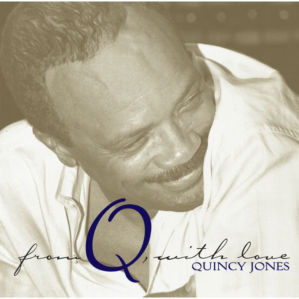Quincy Jones - From Q, With Love