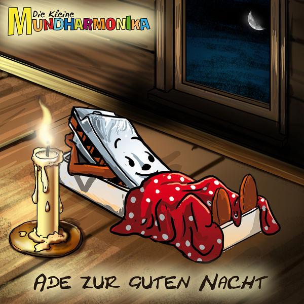 Die kleine Mundharmonika - Ade zur guten Nacht
