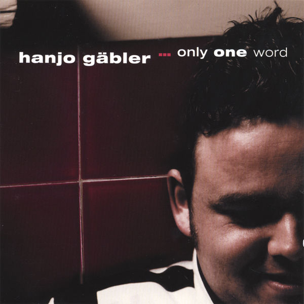 Hanjo Gaebler - Only one word