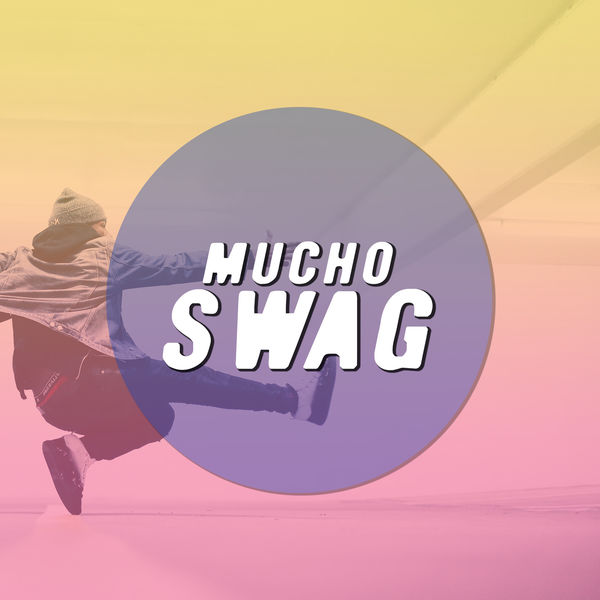 Various Artists - Mucho swag