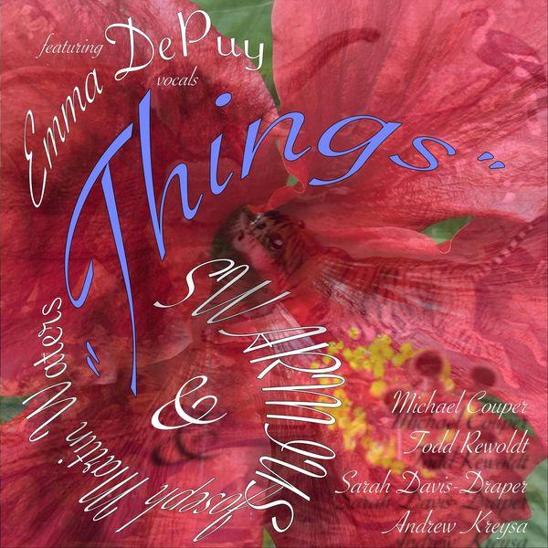 Joseph Martin Waters - Things (feat. Emma Depuy)