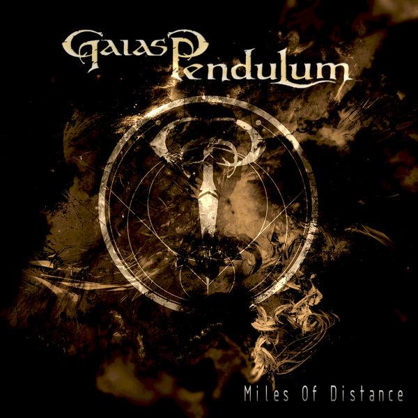 Gaias Pendulum - MOD (Miles of Distance)