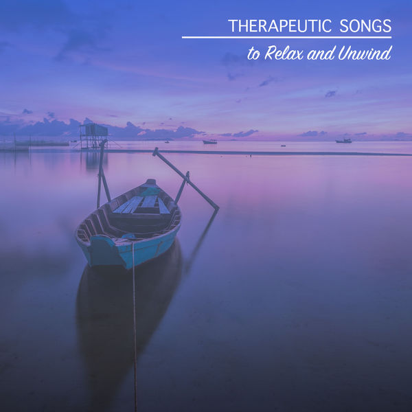 Album 13 Therapeutic Songs to Relax and Unwind, Yoga Music