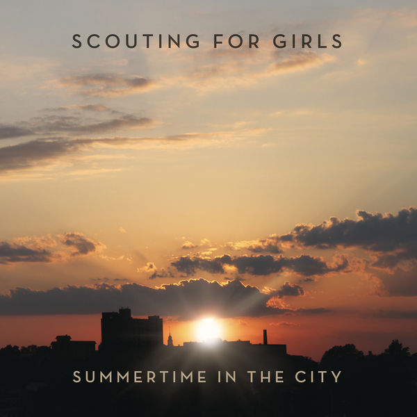 Scouting For Girls - Summertime In The City