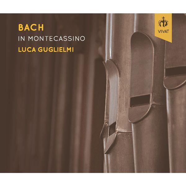 Luca Guglielmi - Bach in Montecassino