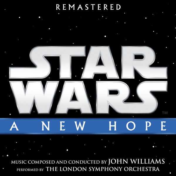 John Williams - Star Wars: A New Hope