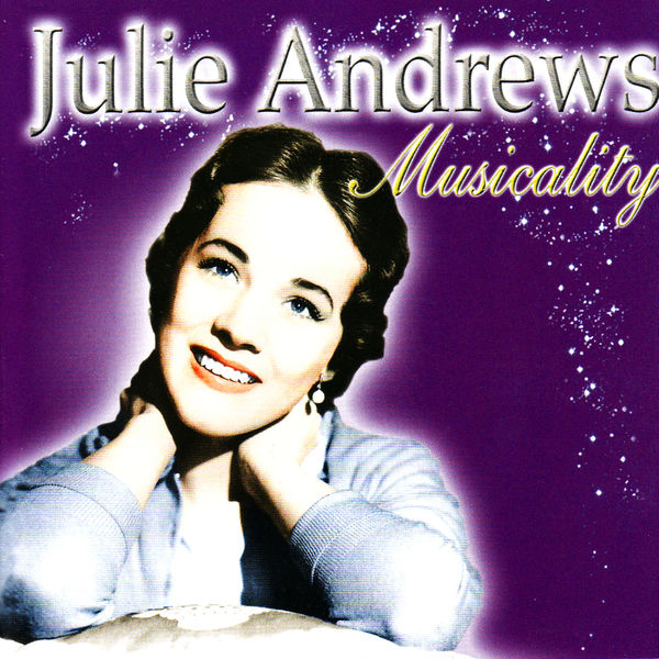 Julie Andrews - Musicality