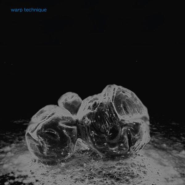 Warp Technique - Make - EP