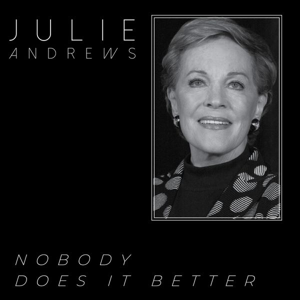 Julie Andrews - Nobody Does It Better - Julie Andrews