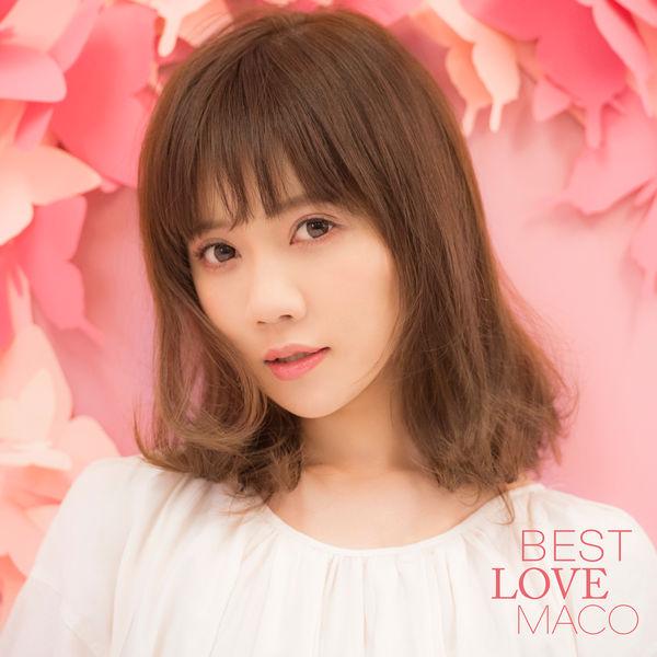 Maco - Best Love Maco