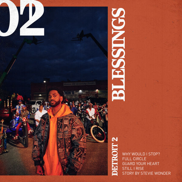 Big Sean - Detroit 2: Blessings