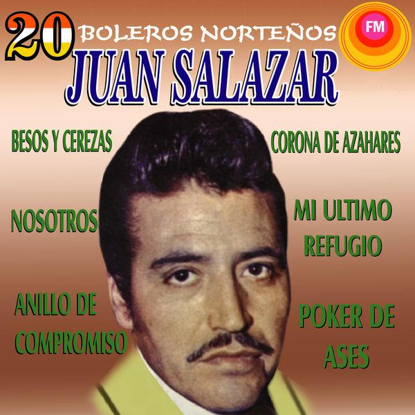 Juan Salazar - 20 Boleros Norteños