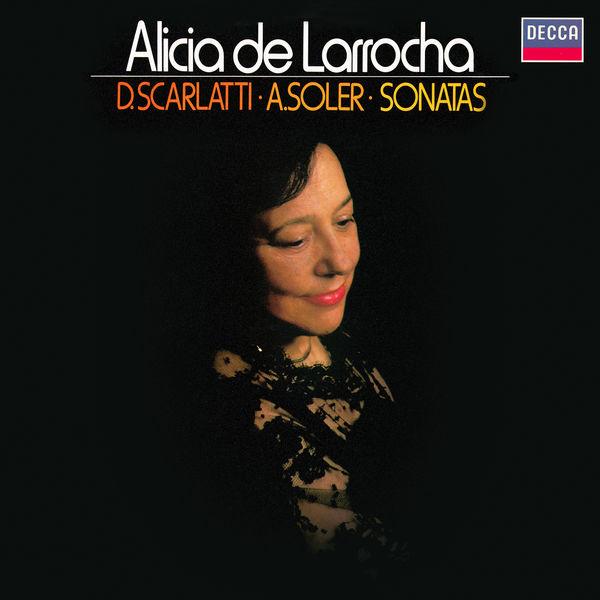 Alicia de Larrocha - Keyboard Sonatas by D. Scarlatti & Soler
