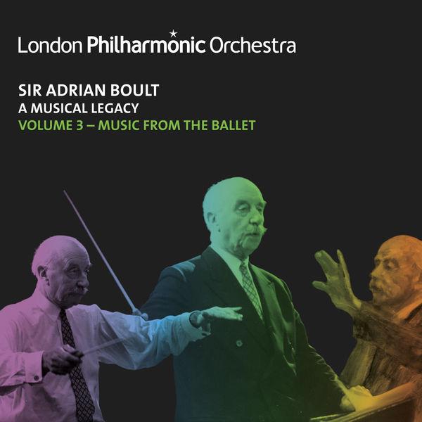 Sir Adrian Boult - Sir Adrian Boult: A Musical Legacy, Vol. 3