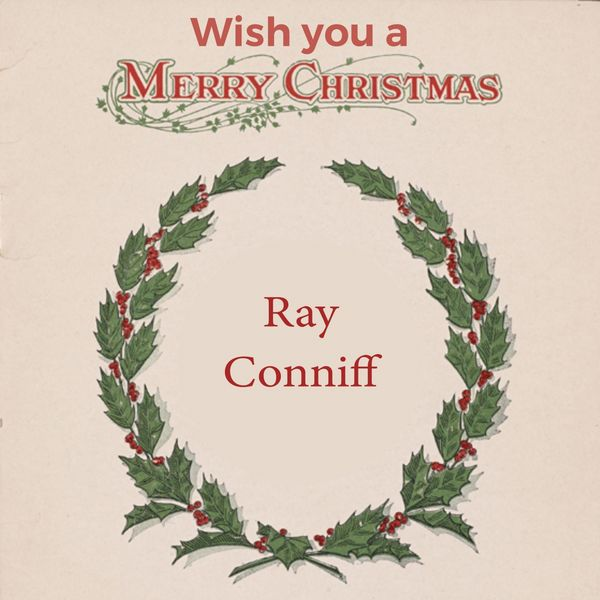 Ray Conniff - Wish you a Merry Christmas