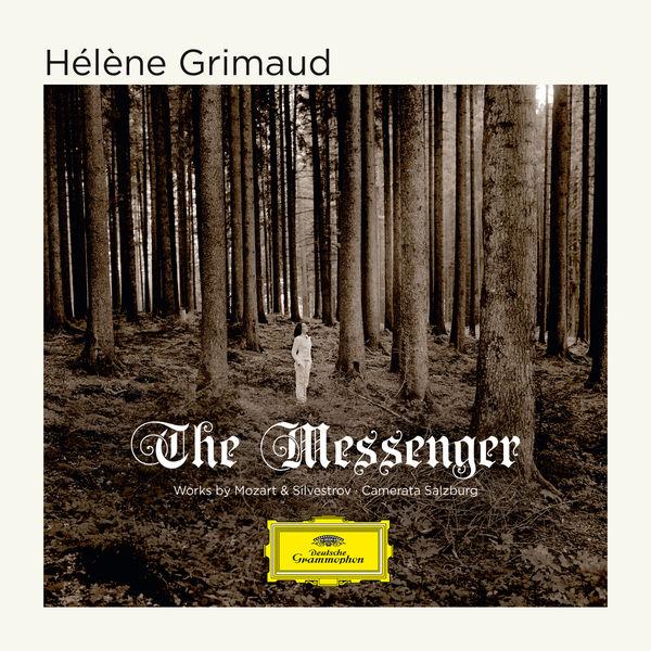 Hélène Grimaud - The Messenger