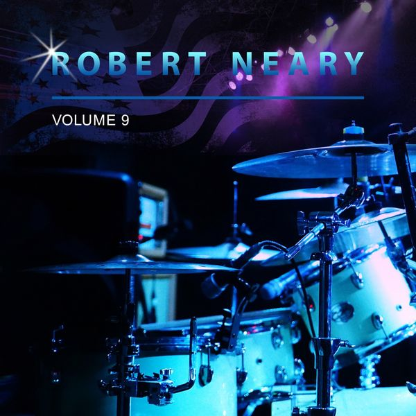 Robert Neary - Robert Neary, Vol. 9