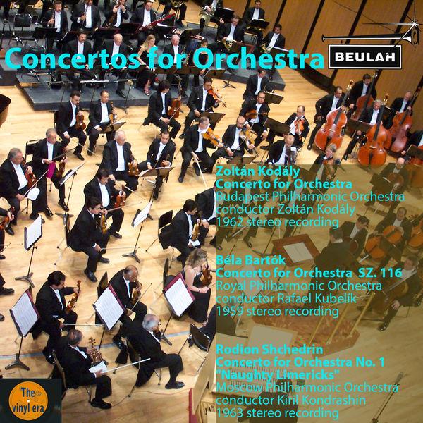Various Artists - Kodály, Bartók & Shchedrin: Concertos for Orchestra