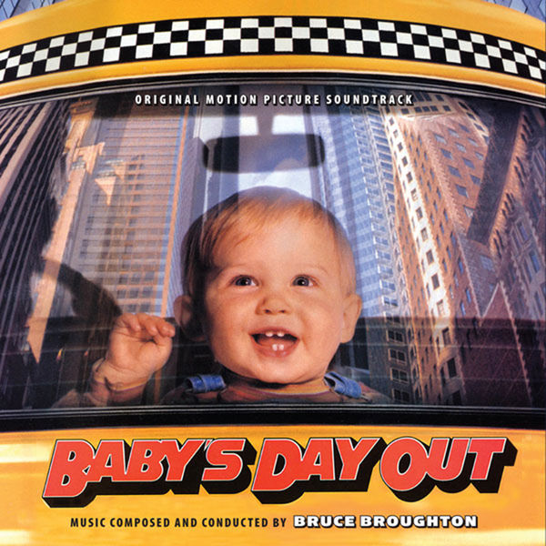 Bruce Broughton - Baby's Day Out