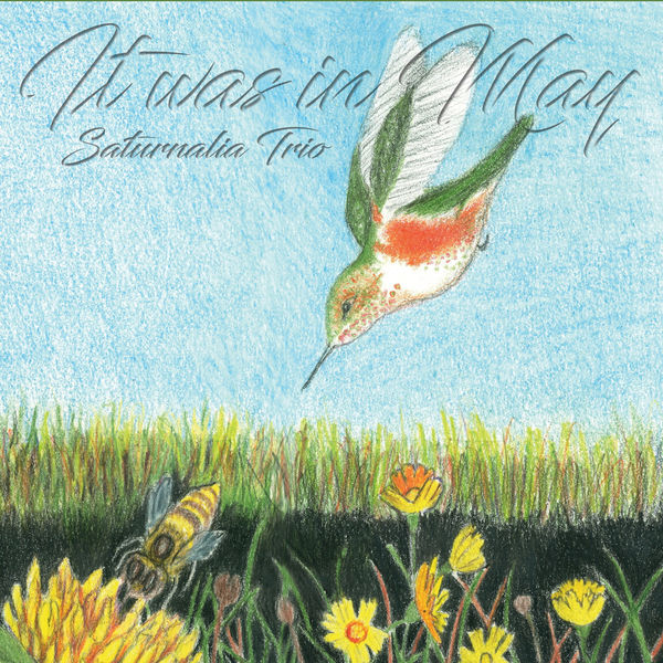 Saturnalia Trio - It Was in May
