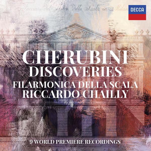 Riccardo Chailly - Cherubini : Discoveries