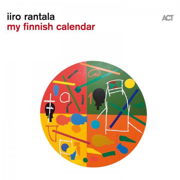 Iiro Rantala - My Finnish Calendar