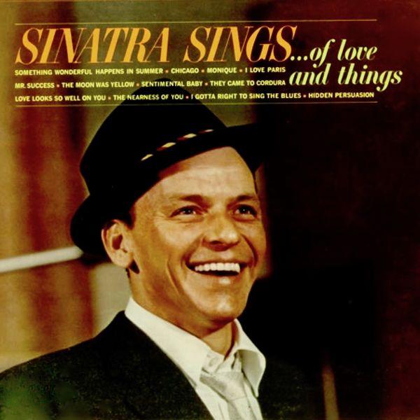 Frank Sinatra - Sinatra Sings... Of Love And Things