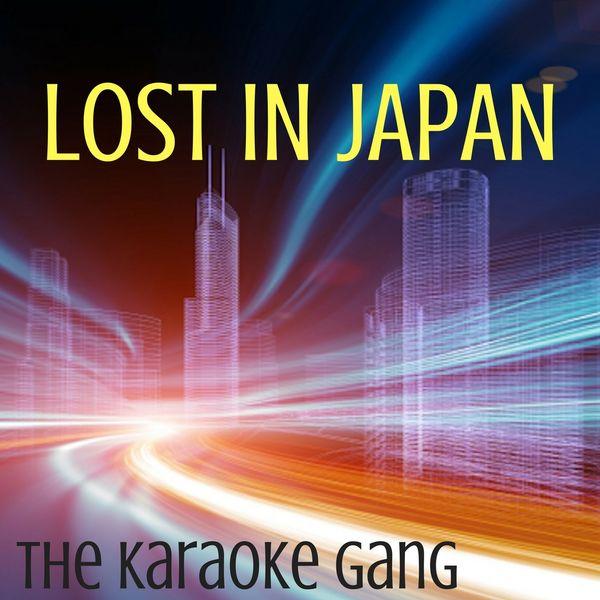 The Karaoke Gang - Lost In Japan (Karaoke Version) (Originally Performed by Shawn Mendes)
