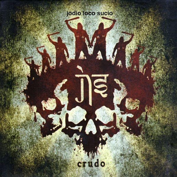 Album Crudo, JLS Jodio Loco Sucio | Qobuz: download and