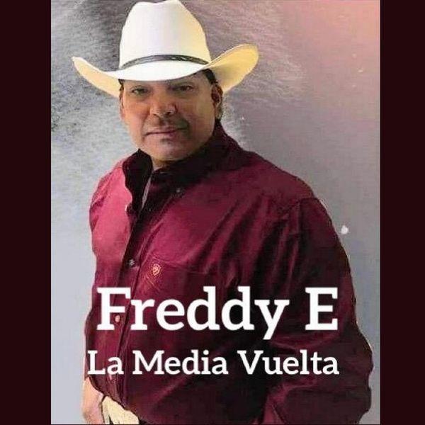 Freddy E - La Media Vuelta