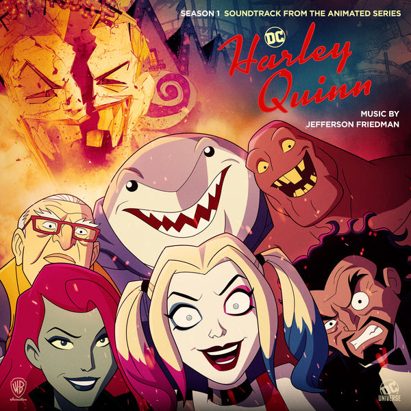 Jefferson Friedman - Harley Quinn: Season 1 (Soundtrack from the Animated Series)