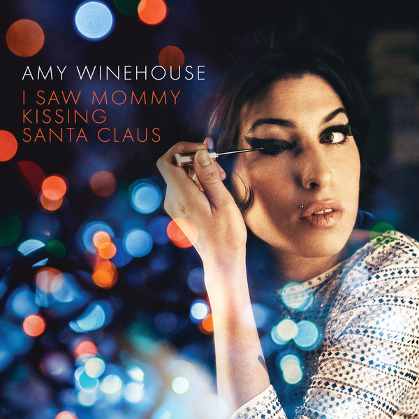 Amy Winehouse - I Saw Mommy Kissing Santa Claus
