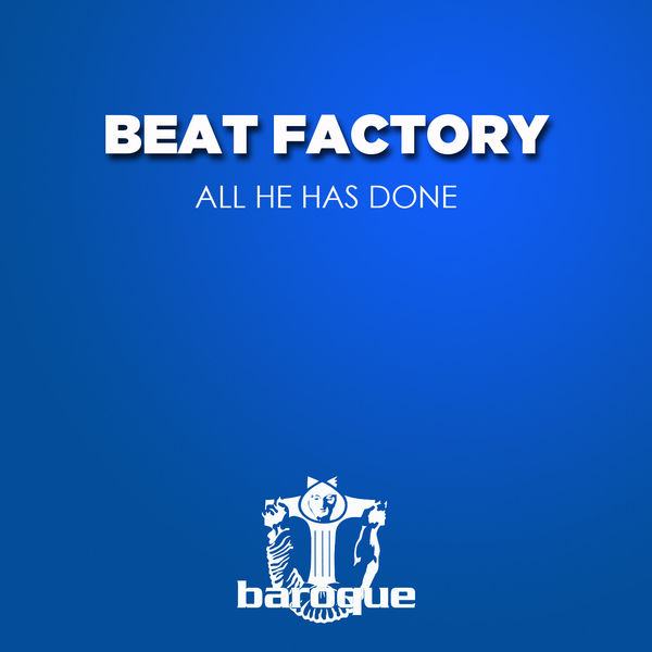 Beat Factory - All He Has Done