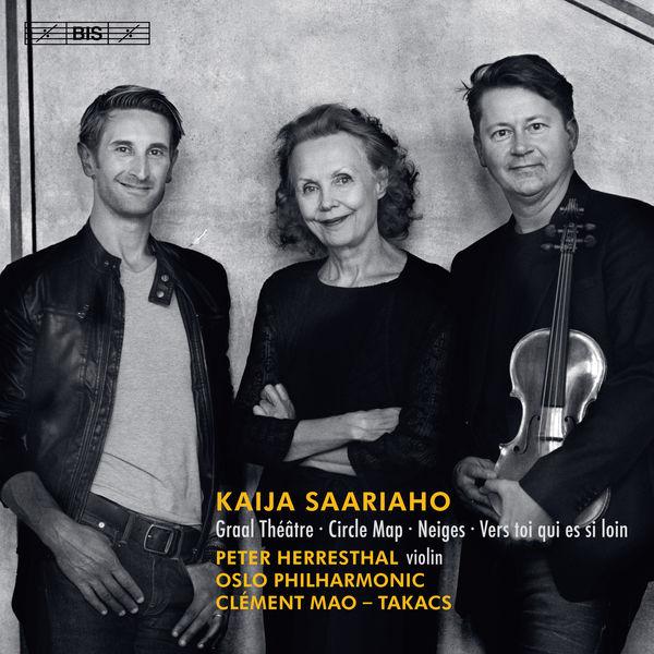 Peter Herresthal - Kaija Saariaho: Circle Map, Graal théâtre, Vers toi qui es si loin & Neiges