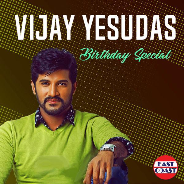 Vijay Yesudas - Vijay Yesudas Birthday Special
