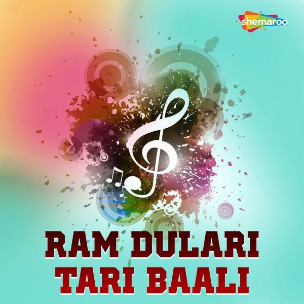 Surender Surila, Arun Jha, Nitu Mani - Ram Dulari Tari Baali