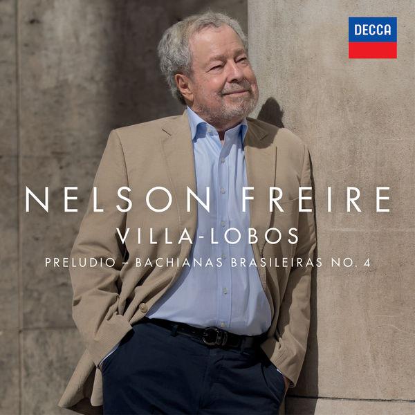 Nelson Freire - Villa-Lobos: Bachianas Brasileiras No. 4, W264: I. Prelúdio (Introdução)