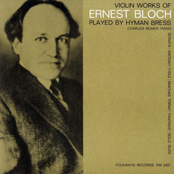 Hyman Bress - Violin Works of Ernest Bloch