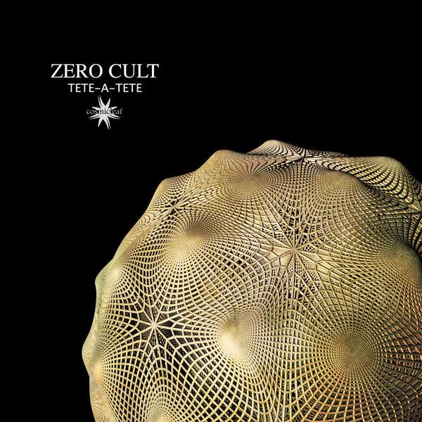 Zero Cult - Tete-a-Tete