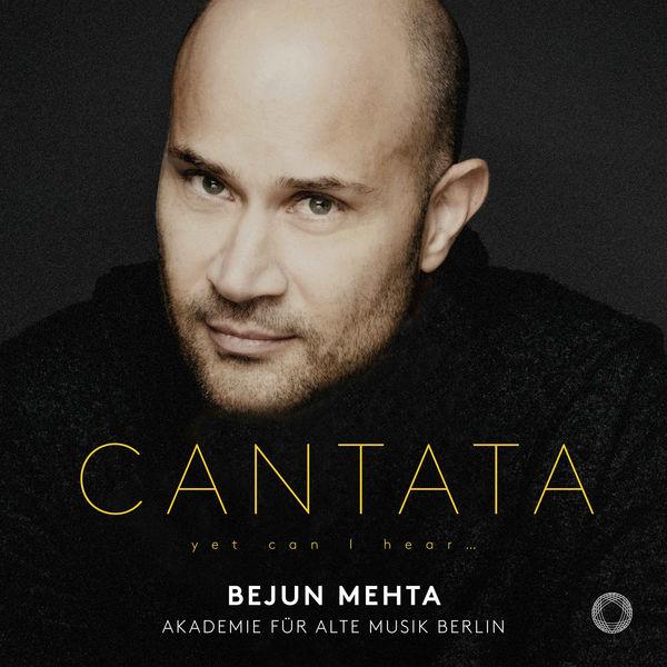 Bejun Mehta - Cantata : Yet Can I Hear... (Handel, Bach, Vivaldi...)
