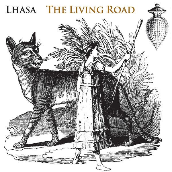 Lhasa De Sela - The Living Road