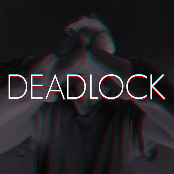 Haunted By Silhouettes - Deadlock
