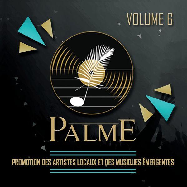 Various Artists - Palme, vol. 6 (Promotion des artistes locaux et des musiques émergentes)