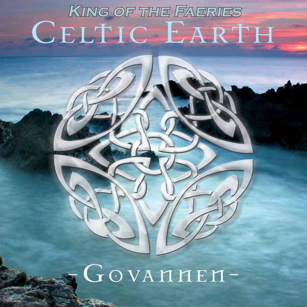 Govannen - Celtic Earth - King of the Faeries