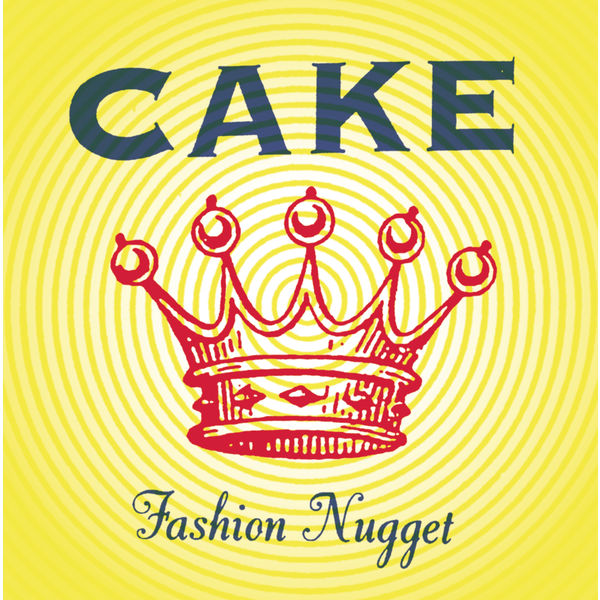 Cake - Fashion Nugget (Deluxe Version)